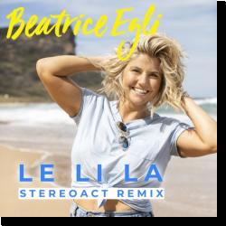 Cover: Beatrice Egli - Le Li La (Stereoact Remix)