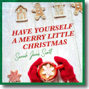 Cover: Sarah Jane Scott - Have Yourself A Merry Little Christmas