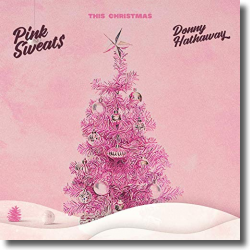 Cover: Pink Sweat$ & Donny Hathaway - This Christmas