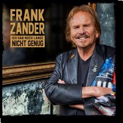 Cover: Frank Zander - Ich hab noch lange nicht genug