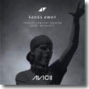 Cover:  Avicii feat. MishCatt - Fades Away (Tribute Concert Version)