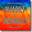 Cover:  Martin Solveig & Roy Woods - Juliet & Romeo