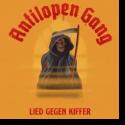 Cover: Antilopen Gang - Lied gegen Kiffer