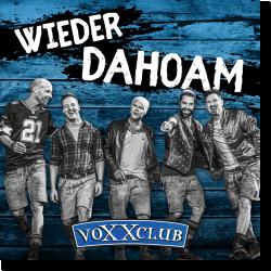 Cover: voXXclub - Wieder dahoam