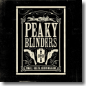 Cover:  Peaky Blinders (Original Music From The TV Series) - Original Soundtrack