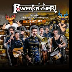 Cover: Powerkryner - It's My Life
