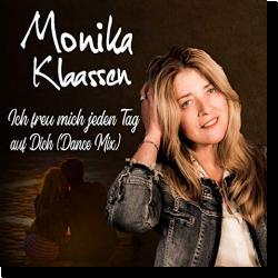 Cover: Monika Klaassen - Ich freu mich jeden Tag auf Dich (Dance Mix)