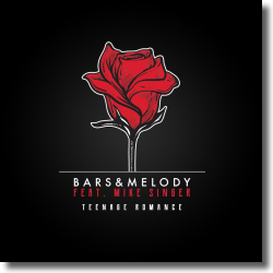 Cover: Bars And Melody feat. Mike Singer - Teenage Romance