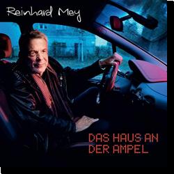 Cover: Reinhard Mey - Das Haus an der Ampel