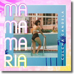 Cover: Culcha Candela - Mama Maria