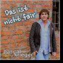 Cover:  Pascal Krieger - Das ist nicht fair