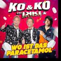 Cover:  KO & KO und Ikke Hüftgold - Wo ist das Paracetamol