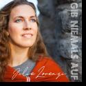 Cover:  Julie Lorenzi - Gib niemals auf