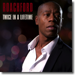 Cover: Roachford - Twice In A Lifetime