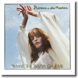 Cover: Florence + The Machine - What The Water Gave Me
