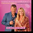 Cover: Semino Rossi & Rosanna Rocci - Unbeschreiblich weiblich - Umständlich männlich (De Lancaster XXL Party-Mix)
