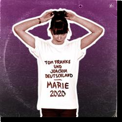 Cover: Tom Franke & Joachim Deutschland - Marie 2020