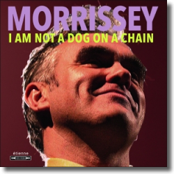 Cover: Morrissey - I Am Not A Dog On A Chain