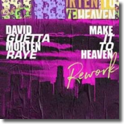 Cover: David Guetta & MORTEN with Raye - Make It To Heaven Rework