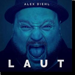 Cover: Alex Diehl - Laut