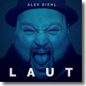 Cover: Alex Diehl - Laut
