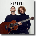 Cover:  Seafret - Most Of Us Are Strangers