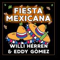 Cover: Willi Herren & Eddy Gòmez - Fiesta Mexicana