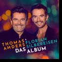 Cover: Thomas Anders & Florian Silbereisen - Das Album
