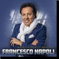 Cover: Francesco Napoli - Arrivederci Amore