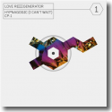 Cover: Love Regenerator & Calvin Harris - Love Regenerator 1