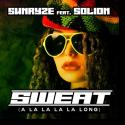 Cover: Sunryze feat. Solion - Sweat (A La La La La Long)