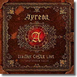 Cover: Ayreon - Electric Castle Live And Other Tale