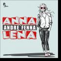 Cover:  Andre Fenna - Anna Lena