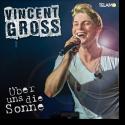 Cover: Vincent Gross - Über uns die Sonne