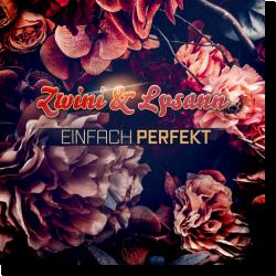Cover: Zwini & Lysann - Einfach perfekt