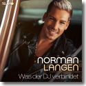 Cover: Norman Langen - Was der DJ verbindet