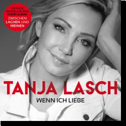 Cover: Tanja Lasch - Wenn ich Liebe