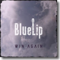Cover:  BlueLip - Win Again