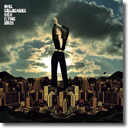 Cover: Noel Gallagher's High Flying Birds - Blue Moon Rising
