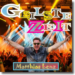 Cover: Matthias Lenz - Geilste Zeit