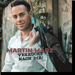 Cover: Martin März - Verrückt nach dir