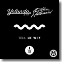 Cover: Yolanda Be Cool & Dillon Nathaniel - Tell Me Why