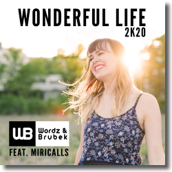 Cover: Wordz & Brubek - Wonderful Life 2K20