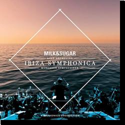 Cover: Ibiza Symphonica - Milk & Sugar, Münchner Symphoniker & Euphonica