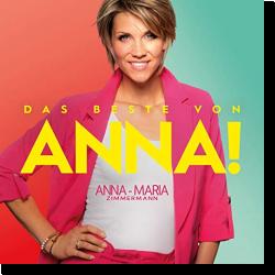 Cover: Anna-Maria Zimmermann - Das Beste von Anna!