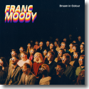 Cover:  Franc Moody - Dream In Colour