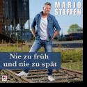 Cover:  Mario Steffen - Nie zu früh und nie zu spät