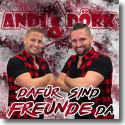 Cover:  Andi & Dörk - Dafür sind Freunde da