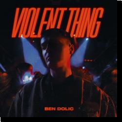 Cover: Ben Dolic & B-OK - Violent Thing