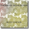 Cover:  Thomas Schuster - Bad Chicks